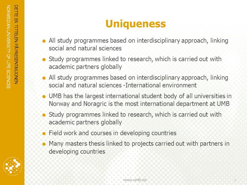 NORWEGIAN UNIVERSITY OF LIFE SCIENCES www.umb.no DETTE ER TITTELEN PÅ PRESENTASJONEN 20
