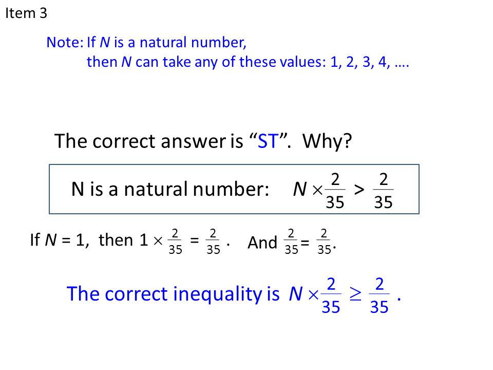 N is a natural number: The correct answer is ST .