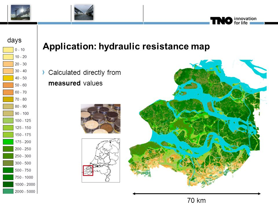 Application: hydraulic resistance map 10 januari 2011 M Bouman TNO Nieuwe huisstijl 6 days Calculated directly from measured values 70 km