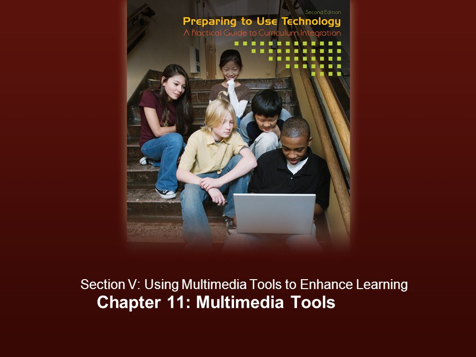 Section V: Using Multimedia Authoring Tools To Enhance Learning | Chapter 11: Multimedia Basics: Software Options What are software options for creating podcasts, movies and digital stories.