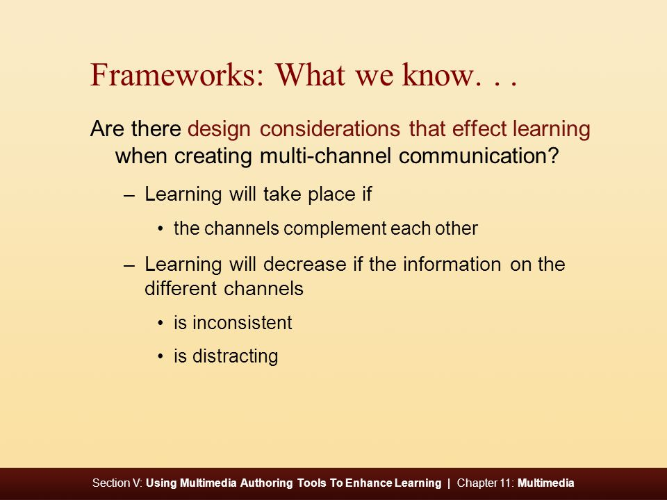 Section V: Using Multimedia Authoring Tools To Enhance Learning | Chapter 11: Multimedia Frameworks: What we know...