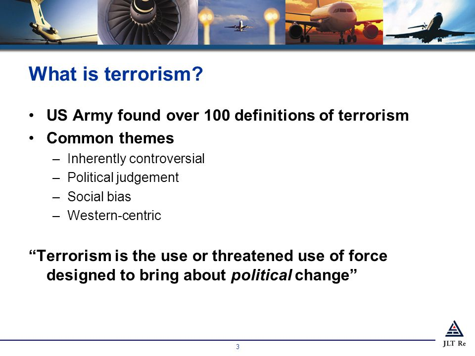 3 What is terrorism.