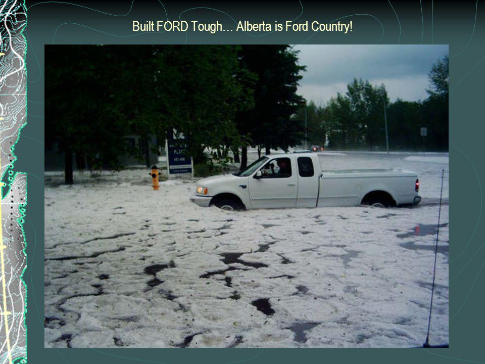 Built FORD Tough… Alberta is Ford Country!