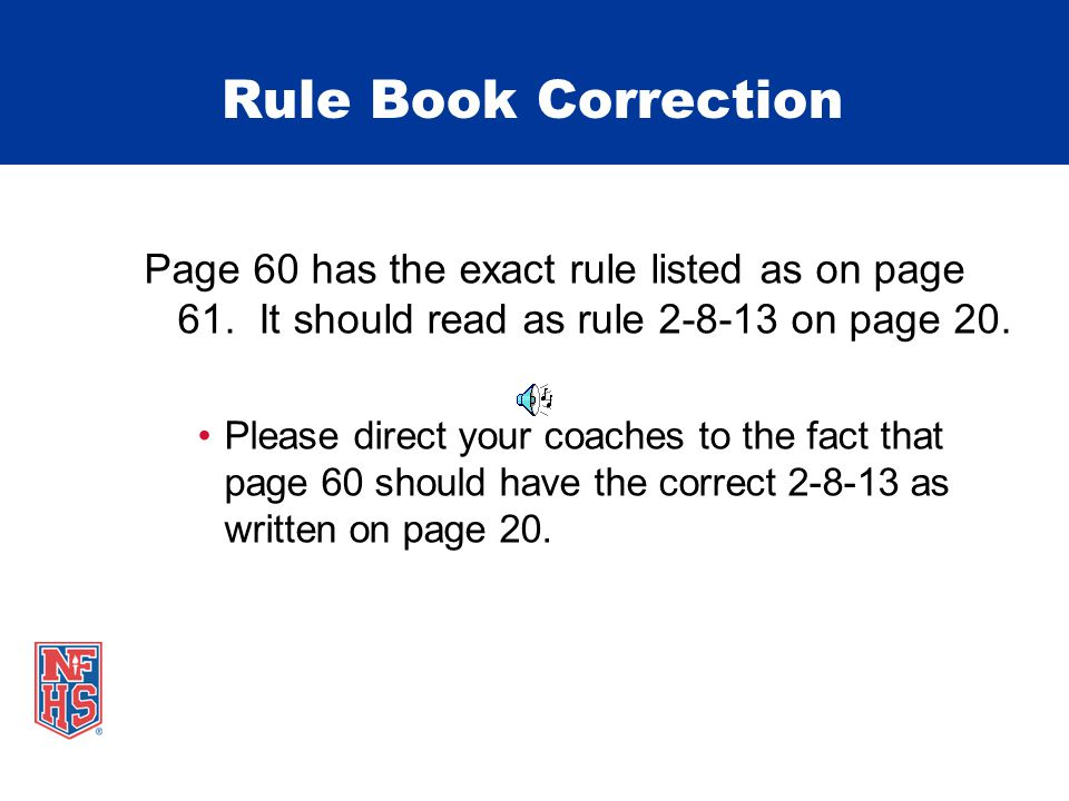 Page 60 has the exact rule listed as on page 61. It should read as rule 2-8-13 on page 20.