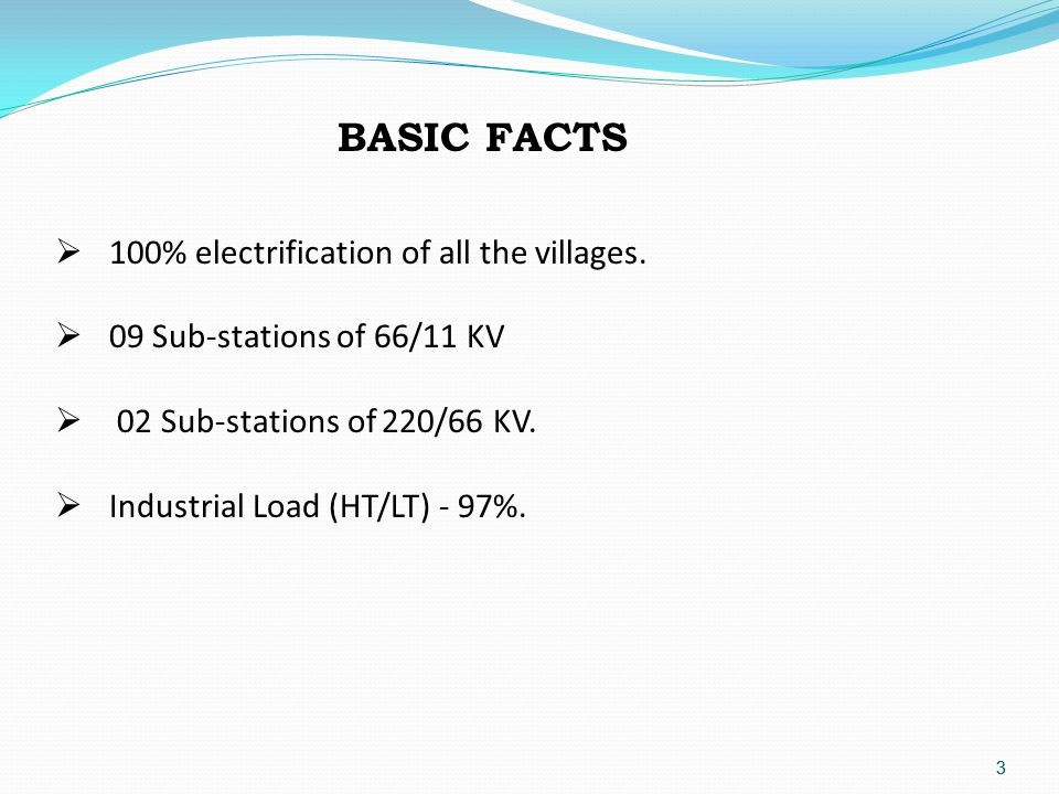 3 3  100% electrification of all the villages.