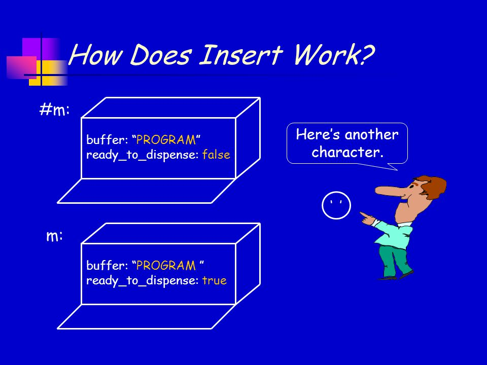How Does Insert Work.