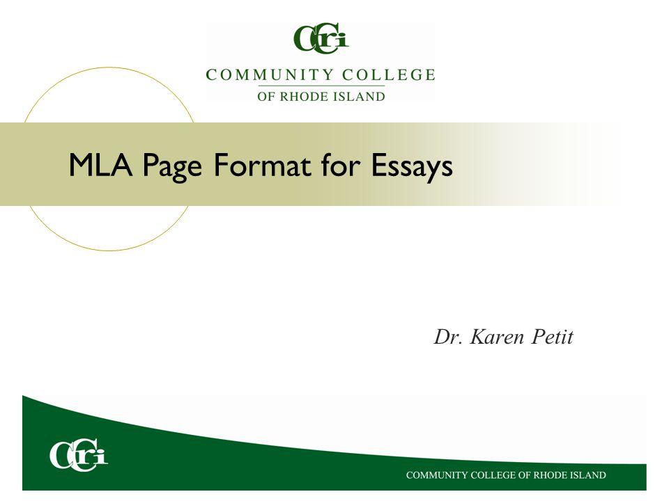 MLA Page Format for Essays Dr. Karen Petit