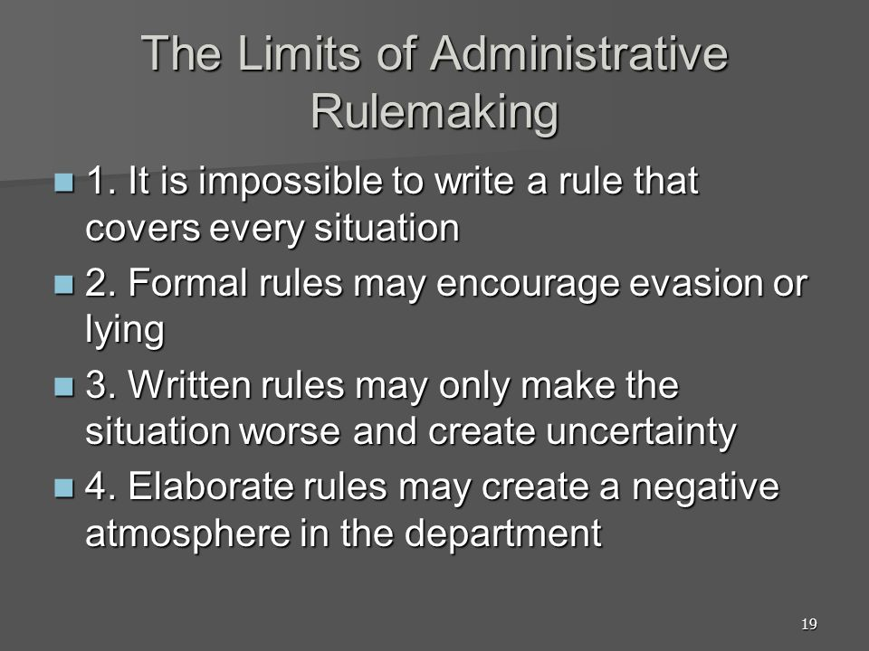 19 The Limits of Administrative Rulemaking 1.