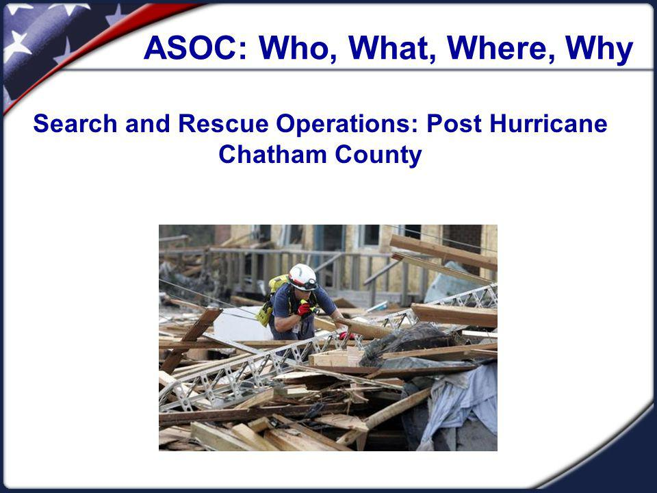 Post Hurricane Search and Rescue In June of 2006, partners within ESF-9 SAR, met and discussed major issues with the overall process of conducting search and rescue operations in Chatham County after a major hurricane.