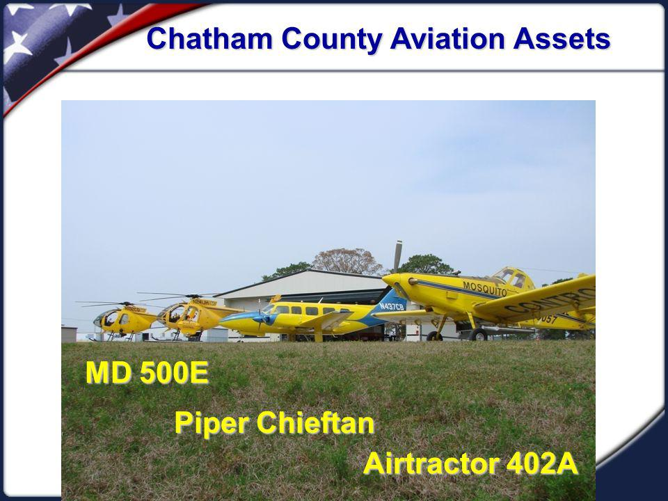 Chatham County Aviation Assets MD 500E Piper Chieftan Airtractor 402A