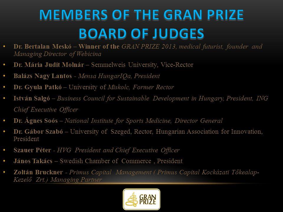 Dr. Bertalan Meskó – Winner of the GRAN PRIZE 2013, medical futurist, founder and Managing Director of Webicina Dr. Bertalan Meskó – Winner of the GRA