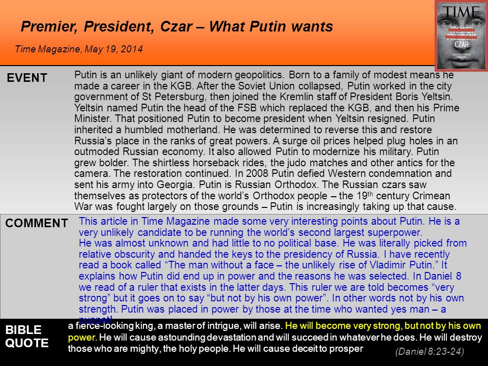 he Premier, President, Czar – What Putin wants Putin is an unlikely giant of modern geopolitics.