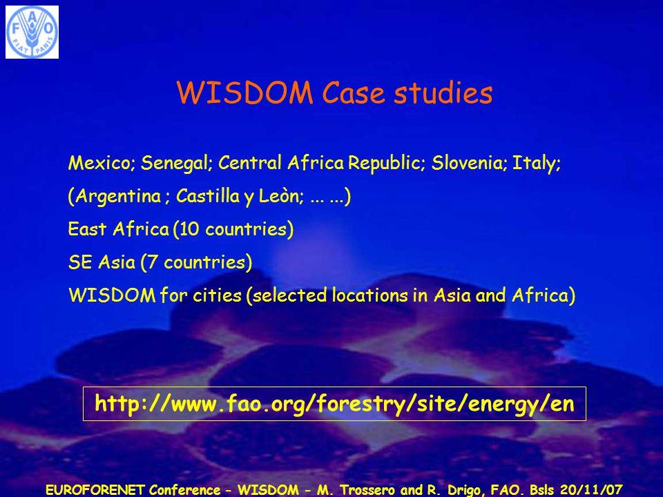 EUROFORENET Conference - WISDOM - M. Trossero and R. Drigo, FAO. Bsls 20/11/07 WISDOM Case studies Mexico; Senegal; Central Africa Republic; Slovenia;