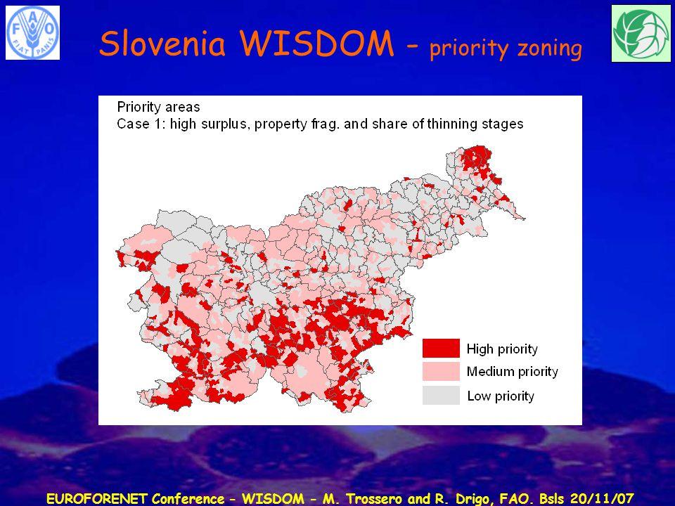 EUROFORENET Conference - WISDOM - M. Trossero and R. Drigo, FAO. Bsls 20/11/07 Slovenia WISDOM - priority zoning