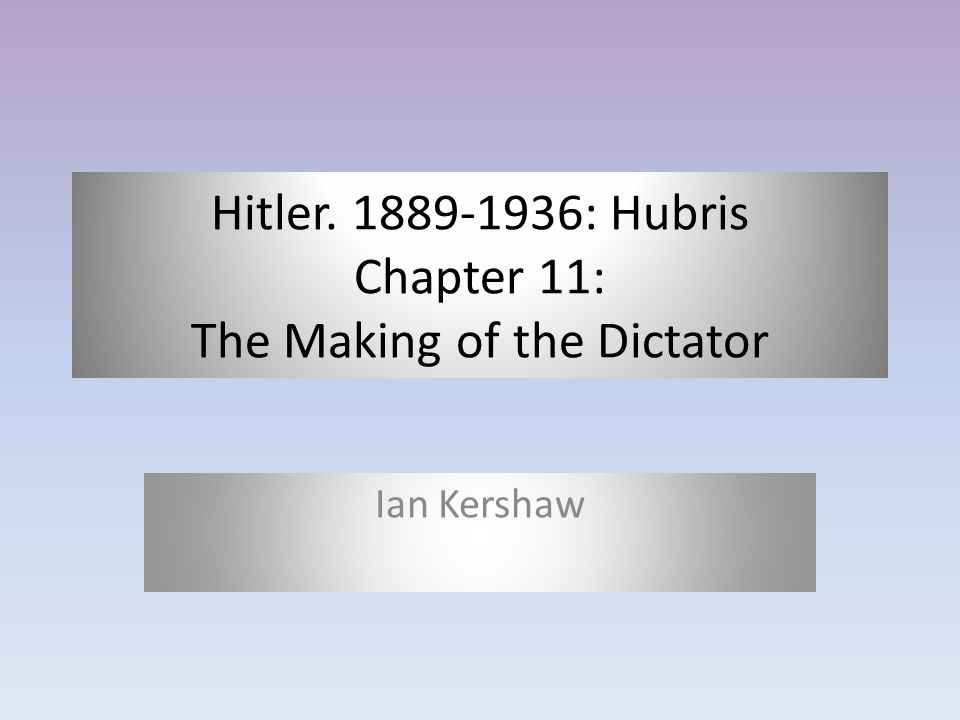 Introduction and Background Is a biography of Hitler The first volume of two Used secondary sources of info including Hitler's speeches and writings An examination of Hitler's power – how he obtained and maintained it Looks at how German people saw him, not necessarily at him himself.
