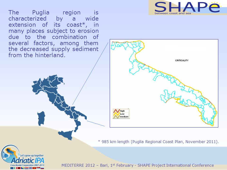 The Puglia region is characterized by a wide extension of its coast*, in many places subject to erosion due to the combination of several factors, among them the decreased supply sediment from the hinterland.