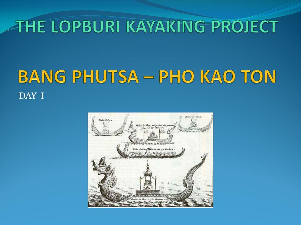THE LOPBURI KAYAKING PROJECT Recce Track Bang Phutsa - Pho Kao Ton (1/3) executed on 20 Feb 10 and 11 June 2010.