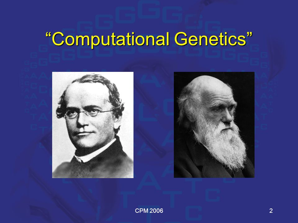 CPM 20062 Computational Genetics
