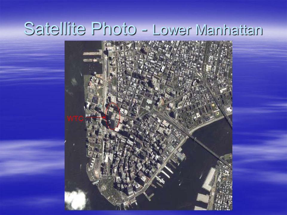 Satellite Photo - Lower Manhattan WTC