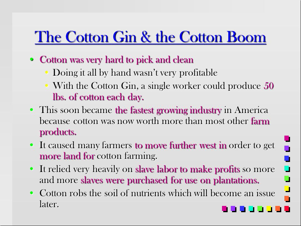Section 2: Plantations & Slavery Spread Main IdeaMain Idea The invention of the cotton gin and the demand for cotton caused slavery to spread in the S
