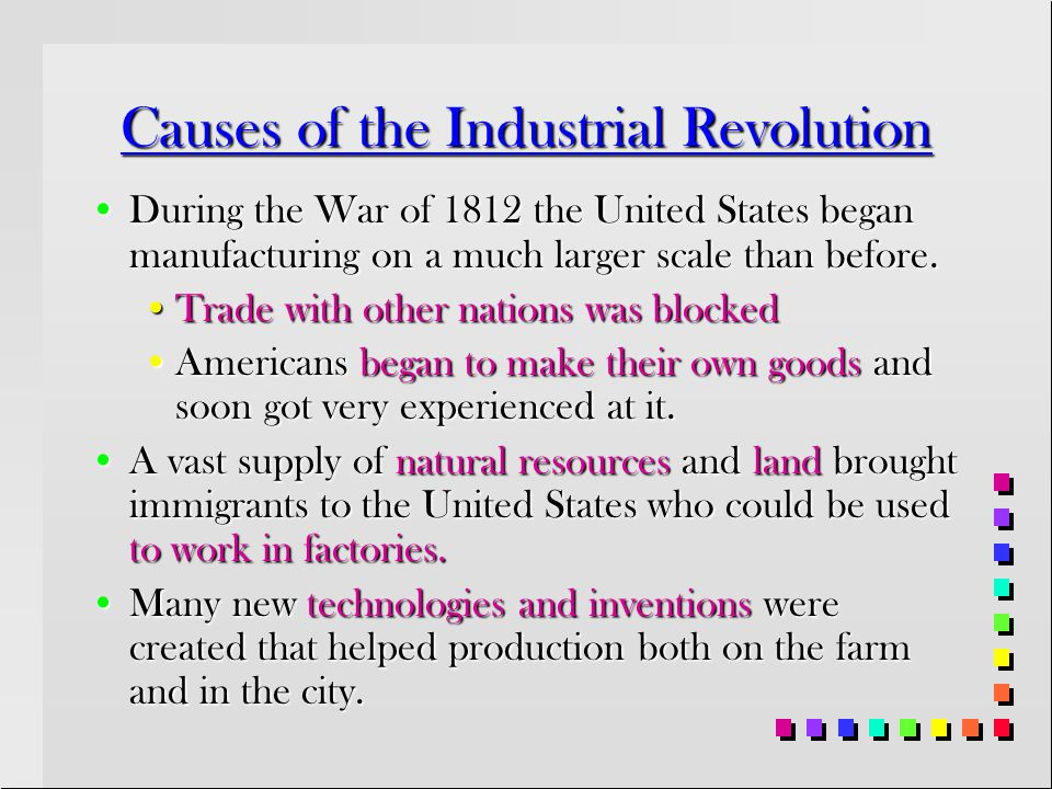 The Industrial Revolution A time when factory machines replaced hand tools and manufacturing goods replaced farming as the main source of work. A time