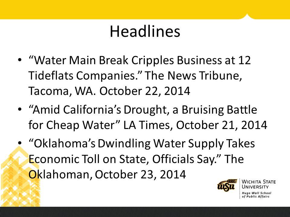 Headlines Water Main Break Cripples Business at 12 Tideflats Companies. The News Tribune, Tacoma, WA.