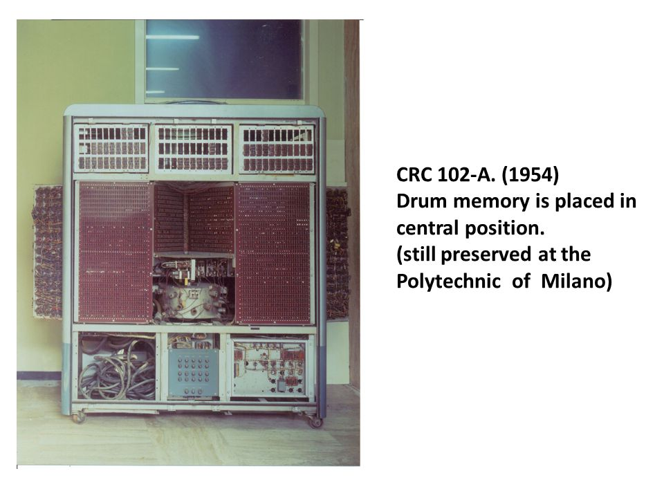 CRC 102-A. (1954) Drum memory is placed in central position.