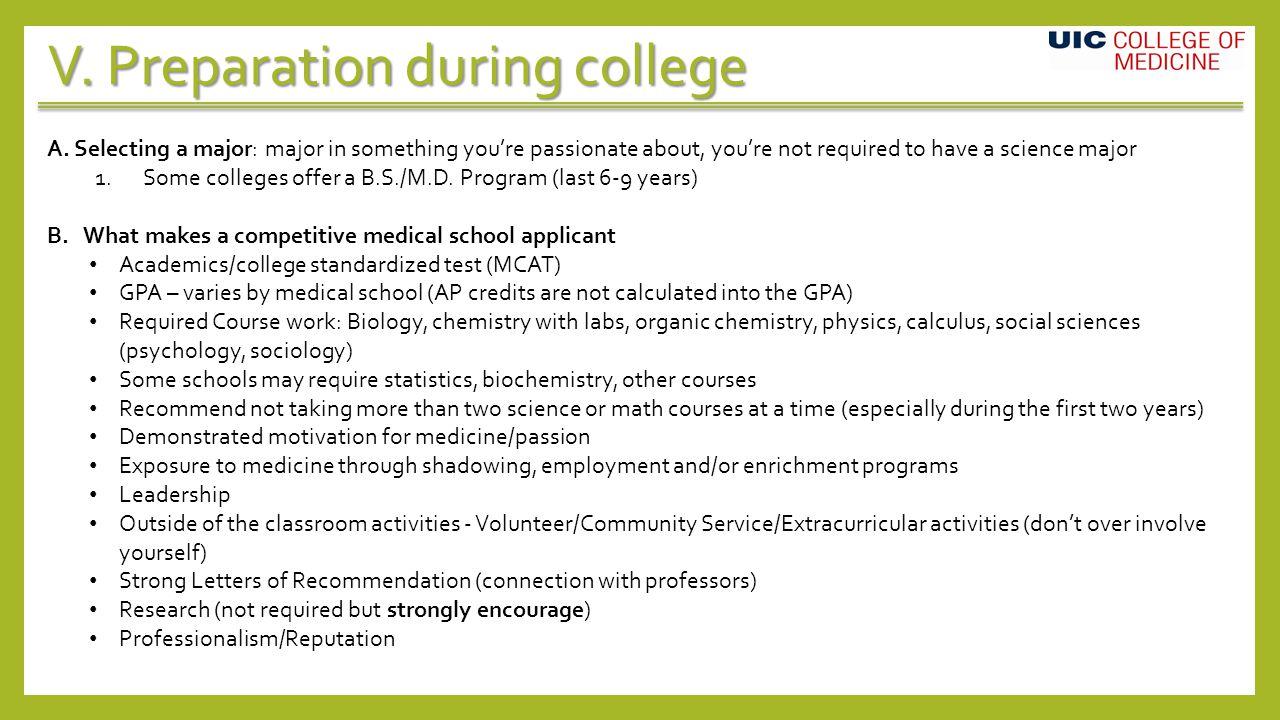 V. Preparation during college A.