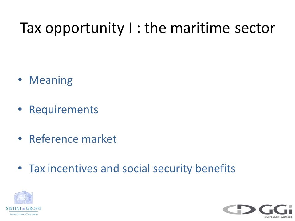 Tax opportunity I : the maritime sector case study Maritime sector taxationCorporate taxation