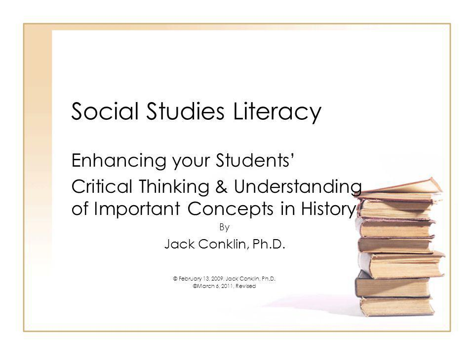 Traits of effective Social Studies Teachers They believe that since historians are constantly reinterpreting documents they allow their students to interpret primary documents on their own They allow their learners to understand that History is alive and changing