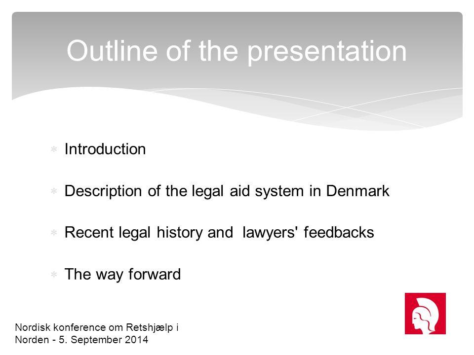 Advokatvagten Level 1 L i m it e d l e g a l a d v i c e Level 2 Legal counseling Level 3 Public free legal aid by means of a lawyer Nordisk konference om Retshjælp i Norden - 5.