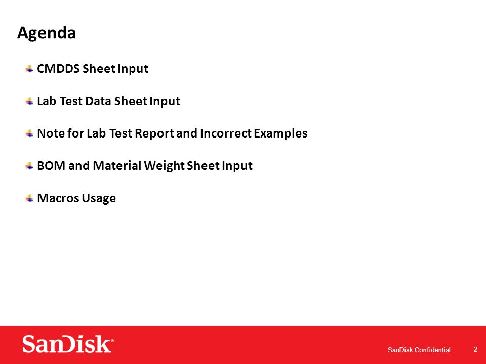 SanDisk Confidential 13 Example 3: Lab test report with sample mixed tested won't be accepted.