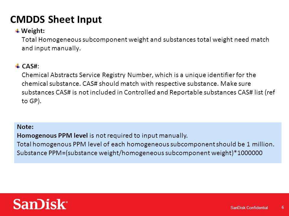 SanDisk Confidential 7 CMDDS Sheet Input Example for homogenous material declaration
