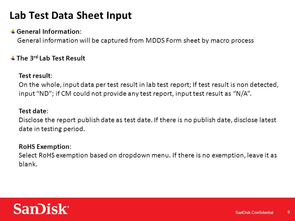 SanDisk Confidential 10 Lab Test Data Sheet Input Screen shot for general information:Screen shot for test result: