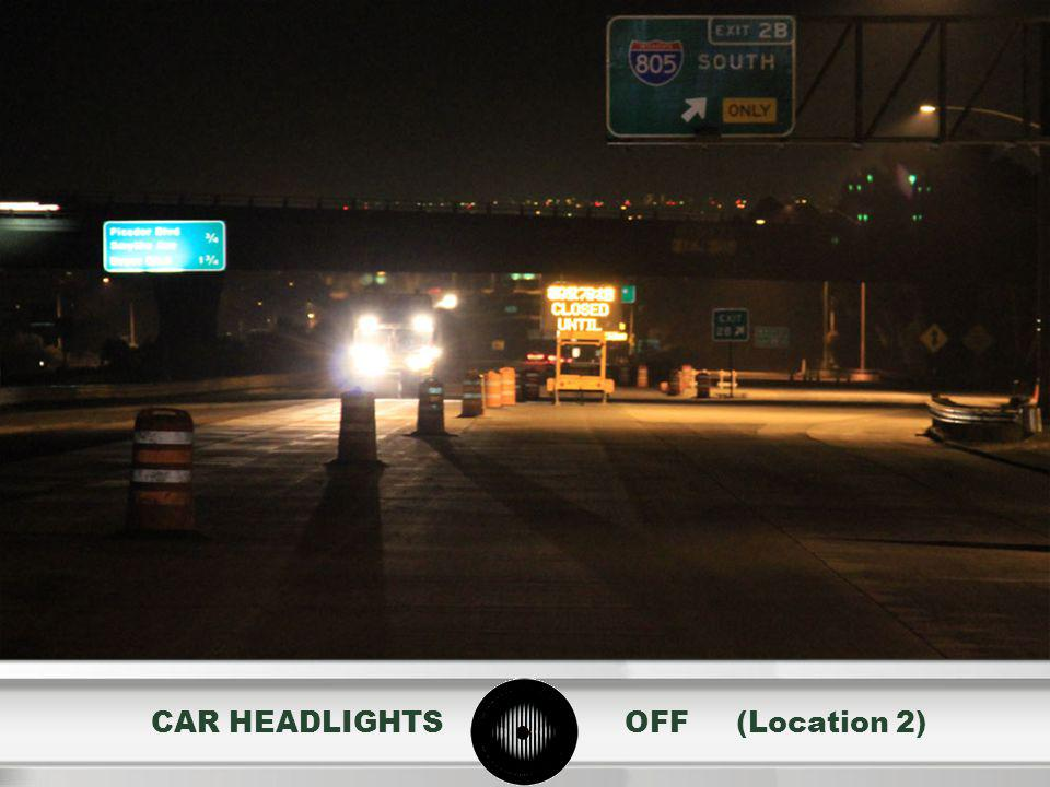 CAR HEADLIGHTS OFF (Location 2)