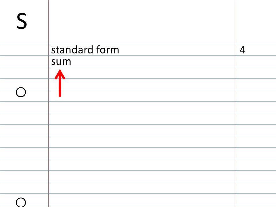 S standard form4 sum