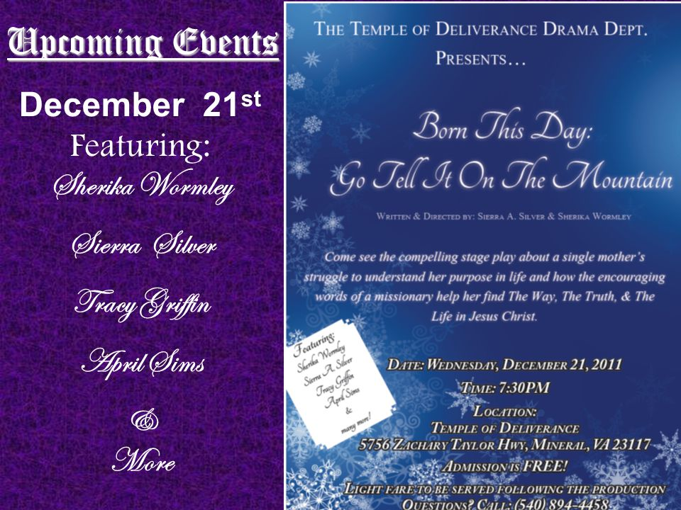 December 21 st Featuring: Sherika Wormley Sierra Silver Tracy Griffin April Sims & More Upcoming Events