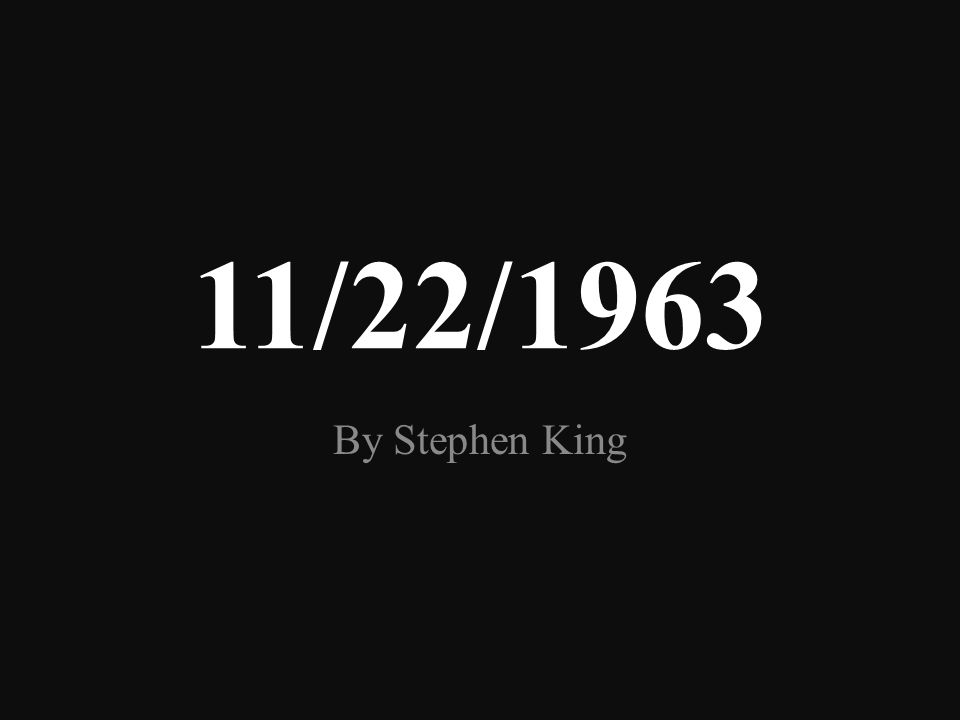 """This is a book talk/trailer project based on the """"11/22/1963"""" book by Stephen King. The project is designed and created by Aneliya Kochneva as end of"""