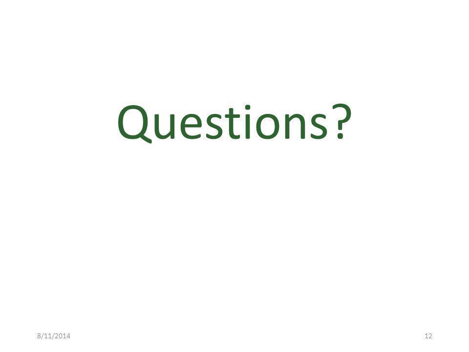8/11/2014 Questions 12