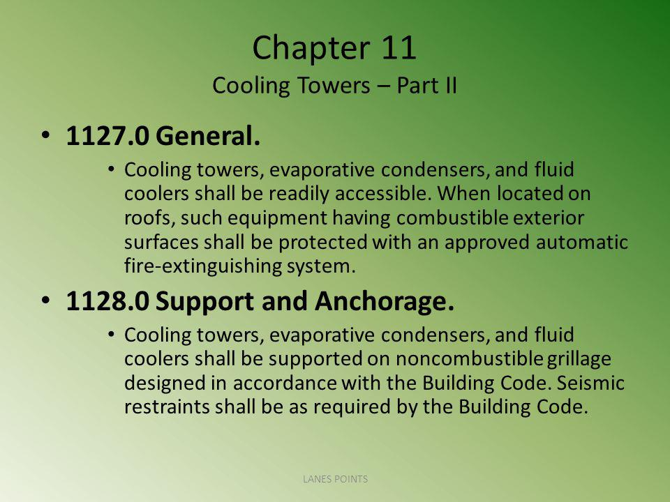 Chapter 11 Cooling Towers – Part II 1127.0 General.