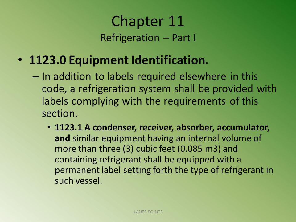 Chapter 11 Refrigeration – Part I 1123.0 Equipment Identification.
