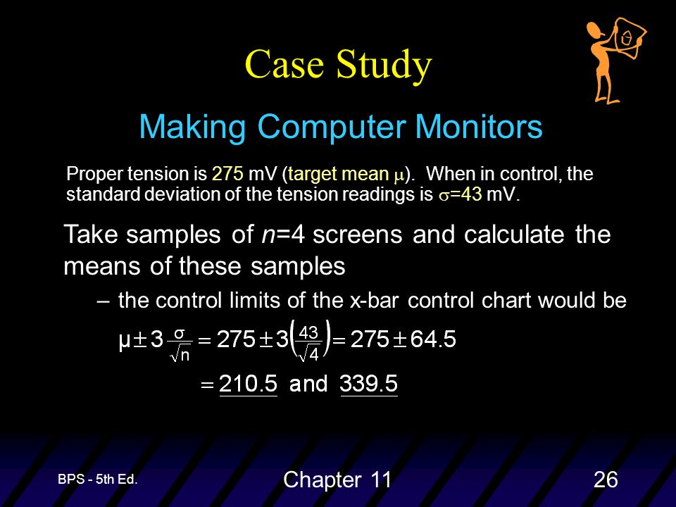 BPS - 5th Ed. Chapter 1126 Case Study Proper tension is 275 mV (target mean  ).
