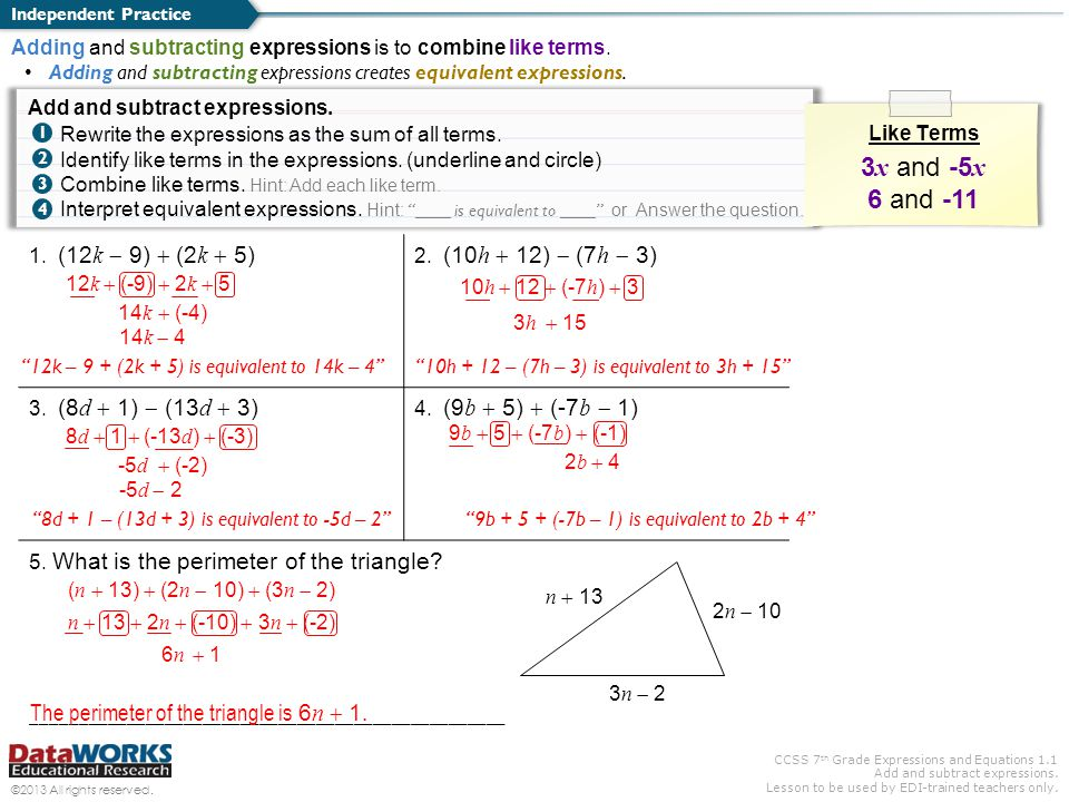 CCSS 7 th Grade Expressions and Equations 1.1 Add and subtract expressions. Lesson to be used by EDI-trained teachers only. ©2013 All rights reserved.