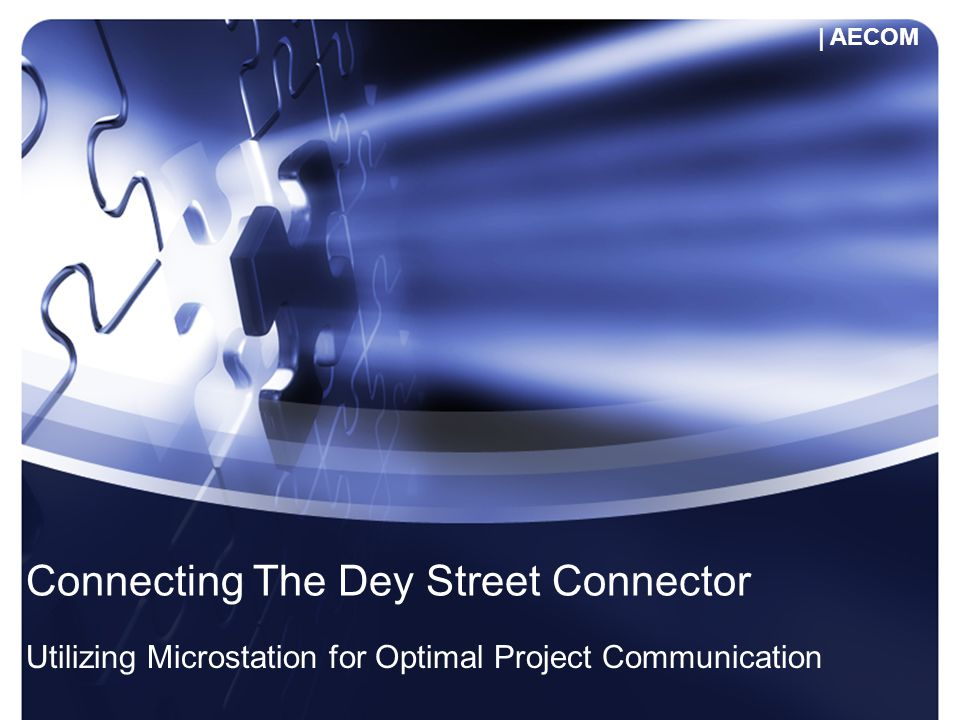 Connecting The Dey Street Connector Utilizing Microstation for Optimal Project Communication | AECOM