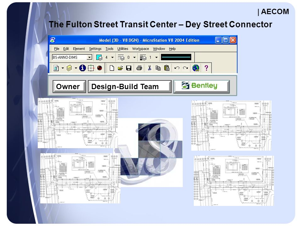 OwnerDesign-Build Team The Fulton Street Transit Center – Dey Street Connector | AECOM