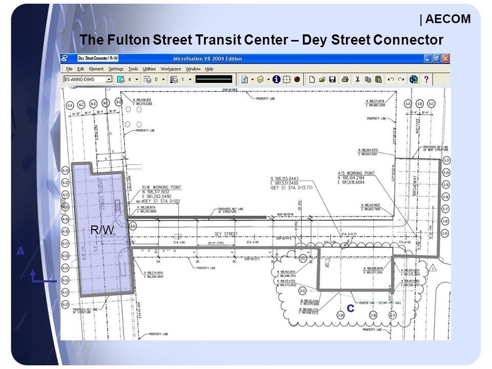 A C R/W The Fulton Street Transit Center – Dey Street Connector | AECOM