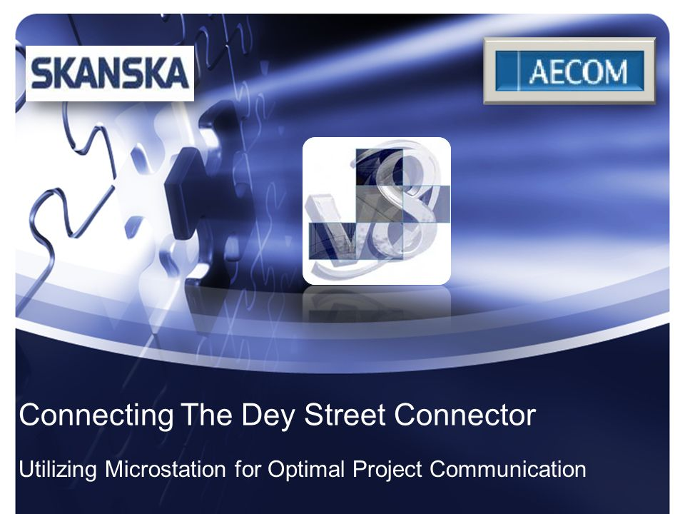 Connecting The Dey Street Connector Utilizing Microstation for Optimal Project Communication