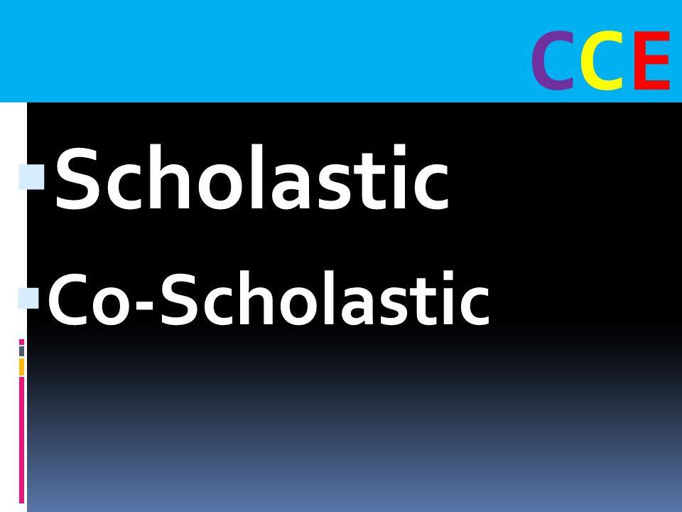 CCECCE  Scholastic  Co-Scholastic