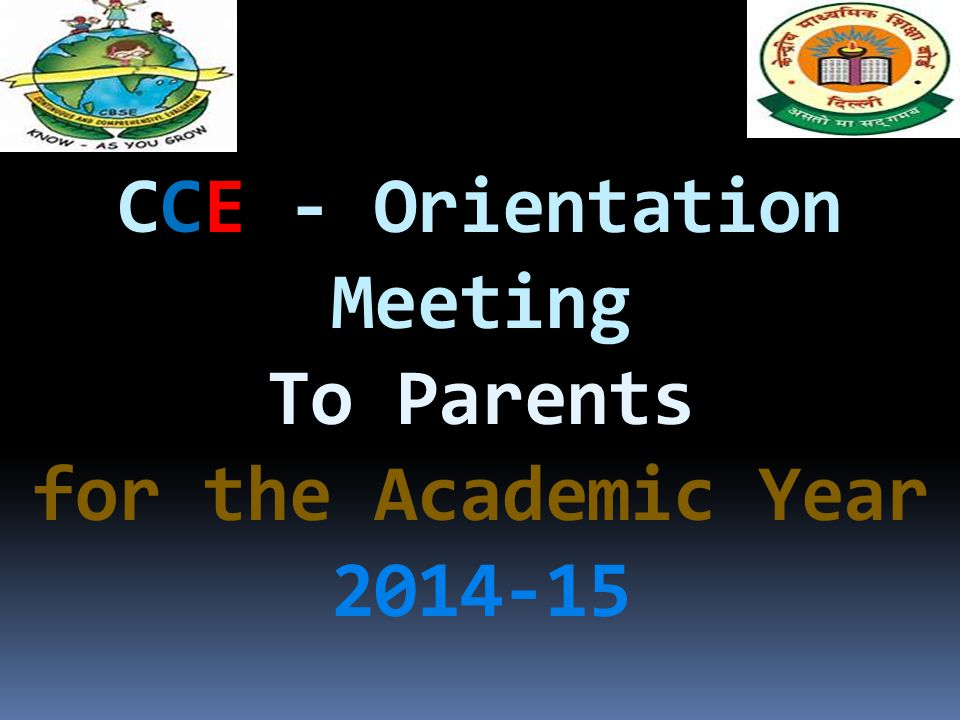 CCE - Orientation Meeting To Parents for the Academic Year 2014-15