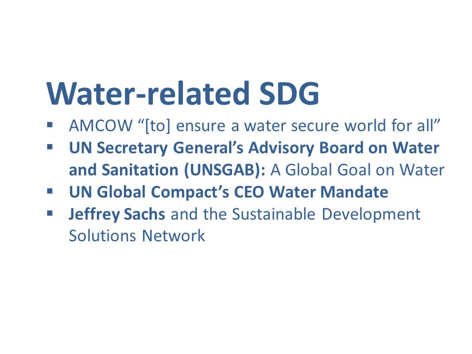Water-related SDG  OWG: 2 options for water (stand alone vs.